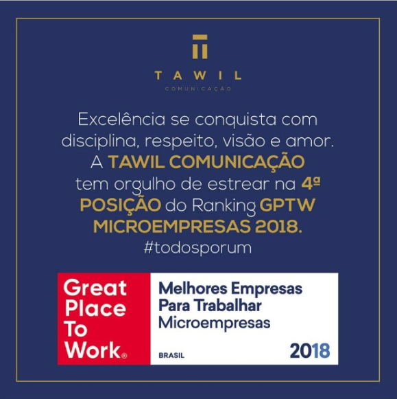 O que faz a Tawil ser Great Place To Work?